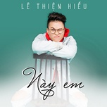 nay em (single) - le thien hieu