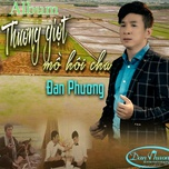 thuong giot mo hoi cha - dan phuong