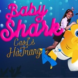baby shark (single) - cao le ha trang