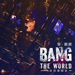 bang the world concert - truong luong dinh (jane zhang)