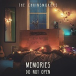 memories... do not open - the chainsmokers