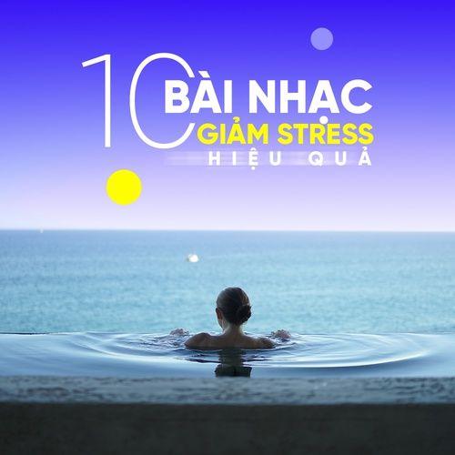 Nhạc Giảm Stress Hiệu Quả