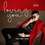 loving you (single) - mai tien dung