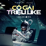 co gai trieu like (single) - tino, yuno