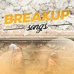 breakup songs - v.a