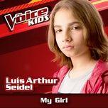 my girl (the voice brasil kids 2017) (single) - luis arthur seidel