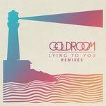 lying to you (remixes ep) - goldroom