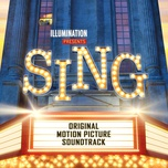 sing (original motion picture soundtrack) - v.a