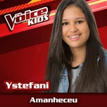 amanheceu (the voice brasil kids 2017) (single) - ystefani
