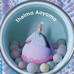 my only lover (digital single) - thelma aoyama