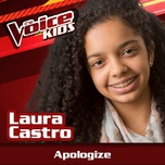 apologize (the voice brasil kids 2017) (single) - laura castro