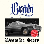 westside story (single) - bradi, kasmir
