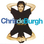 this way up - chris de burgh
