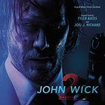 john wick: chapter 2 (original motion picture soundtrack) - tyler bates, joel j. richard