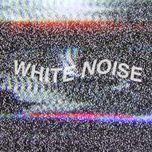 white noise (single) - gentle bones