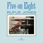 five on eight - rufus jones