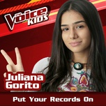 put your records on (the voice brasil kids 2017) (single) - juliana gorito
