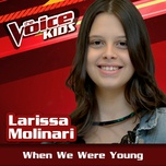 when we were young (the voice brasil kids 2017) (single) - larissa molinari