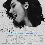 invisible (single) - christina grimmie