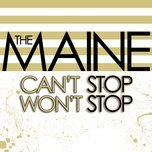 can't stop won't stop - the maine