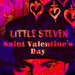 saint valentine's day (single) - little steven