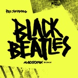 black beatles (madsonik remix) (single) - rae sremmurd