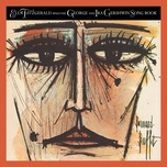 ella fitzgerald sings the george and ira gershwin song book (expanded edition) - ella fitzgerald