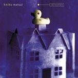 collection - keiko matsui