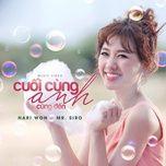 cuoi cung anh cung den (single) - hari won