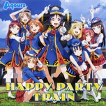 happy party train (single) - aqours