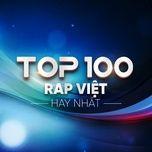top 100 rap viet hay nhat - v.a