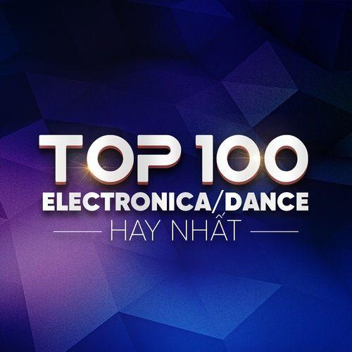 Nhạc Electronica/Dance Hay Nhất