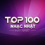 top 100 nhac nhat hay nhat - v.a
