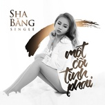 mot coi tinh phai - sha bang