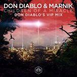 children of a miracle (don diablo vip remix) (single) - don diablo, marnik