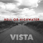 walk out in the rain (single) - hell or highwater