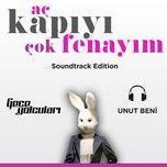 unut beni (from ac kapıyi cok fenayim) (single) - gece yolculari