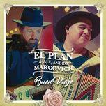 buen viaje (single) - el plan, alejandro marcovich