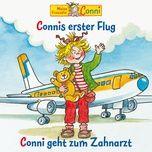 connis erster flug / conni geht zum zahnarzt - conni