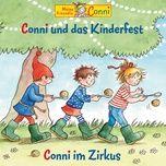 conni und das kinderfest / conni im zirkus - conni