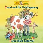 conni und ihr lieblingspony / conni lauft laterne - conni