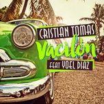 vacilon (single) - cristian tomas