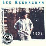 1959 (remastered) - lee kernaghan