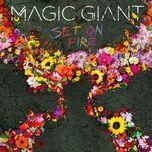 set on fire (single) - magic giant