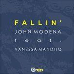 fallin' (original mix us) (single) - john modena, vanessa mandito