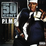 p.i.m.p. (snoop dogg remix) (single) - 50 cent