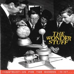 construction for the modern idiot (bonus track version) - the wonder stuff
