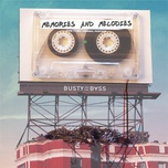 memories and melodies (single) - busty and the bass