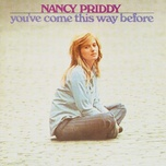 you've come this way before - nancy priddy