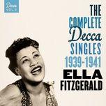 the complete decca singles vol. 2: 1939-1941 - ella fitzgerald